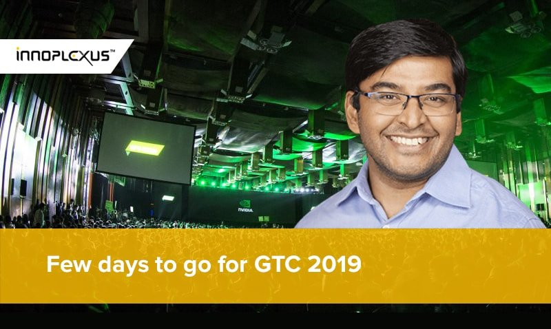 Few days to go for GTC 2019