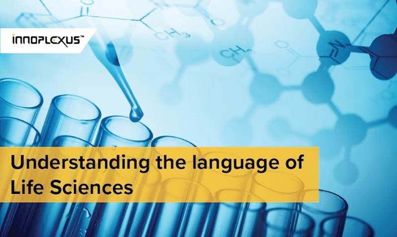 Understanding the Language of Life Sciences