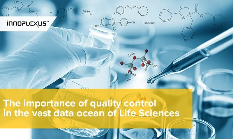 The importance of quality control in the vast data ocean of Life Sciences
